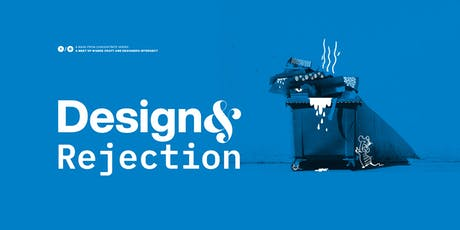 Design& Rejection tickets