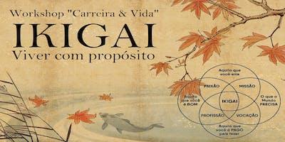 IKIGAI - VIVER COM PROPÓSITO