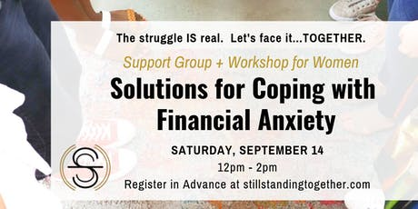 Solutions for Coping with Financial Anxiety tickets