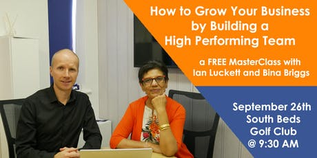 How to Grow your Business by Building a High Performing Team tickets