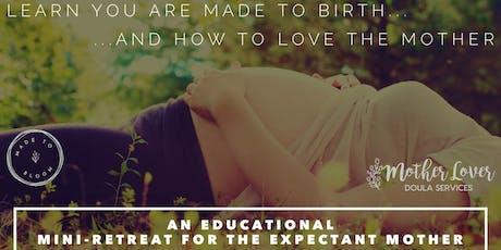 Birth & Postpartum Preparation Class - Full Day Mini-Retreat tickets