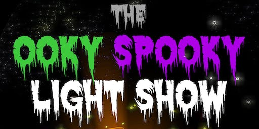 The Ooky Spooky Light Show