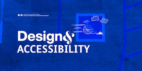 Design& Accessibility tickets