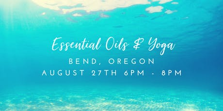 Essential Oils & Relaxing Yoga tickets