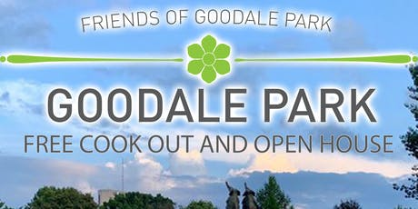 Friends of Goodale Park Free Cook Out and Open House tickets