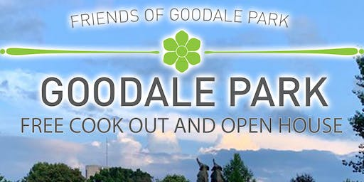 Friends of Goodale Park Free Cook Out and Open House