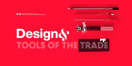 Design& Tools of the Trade tickets