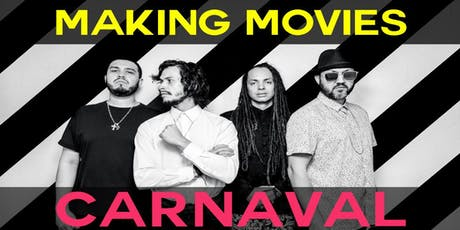 Making Movies Carnaval in the Garage tickets