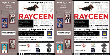 The Ask Rayceen Show, Sept 4: Variety Showcase tickets