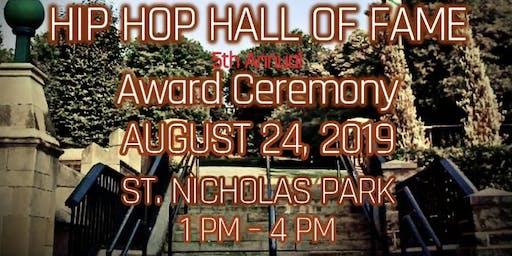 Hip Hop Hall Of Fame Award Ceremony
