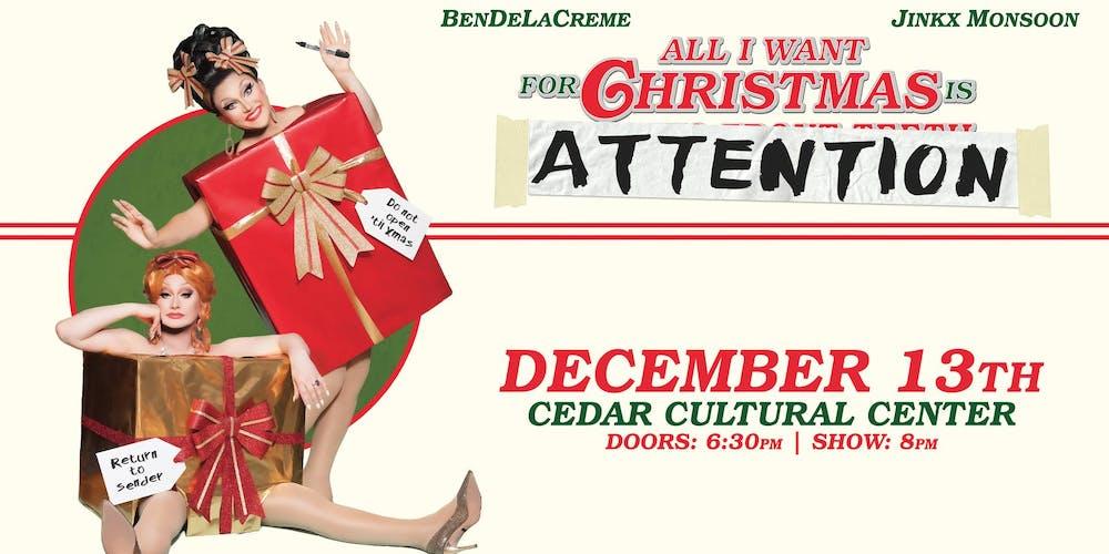 All I Want For Christmas.Bendelacreme Jinkx Monsoon All I Want For Christmas Is Attention