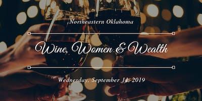 Wine, Women & Wealth - NEOK
