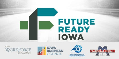 Future Ready Iowa Employer Summit - Marshalltown tickets