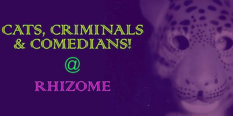 Cats, Criminals & Comedians!: The Untold Herstory of Feminist Performance Art  tickets