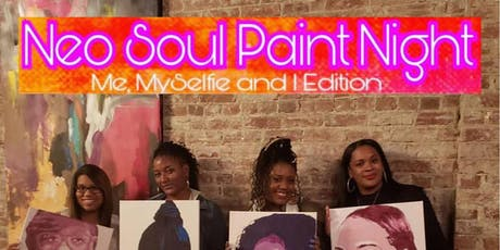 Me, Myselfie & I / Soulful Selfie PAINT PARTY @phiri tickets