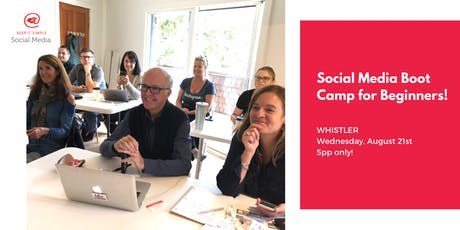 Social Media Bootcamp Whistler August 21st. tickets