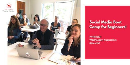 Social Media Bootcamp Whistler August 21st.