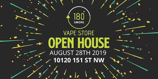180 Smoke Vape Store - Open House