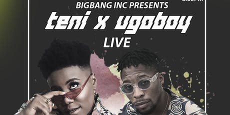 Teni The Entertainer & The UgoBoy LIVE! tickets