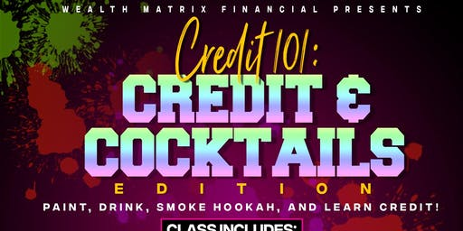 Credit and Cocktails