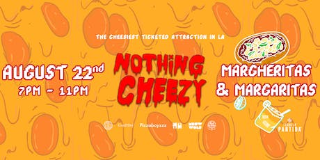 Nothing Cheezy: Margheritas & Margaritas night with Tequila Partida tickets