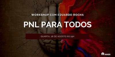 PNL para TODOS com Eduardo Rocha