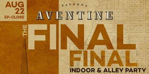Final Alley Party at Taverna Aventine