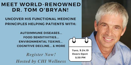 You Can Fix Your Brain!  CHI Wellness Welcomes Dr. Tom O'Bryan tickets