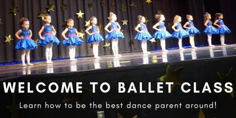 Dance Parent's Workshop - Welcome to Ballet Class tickets