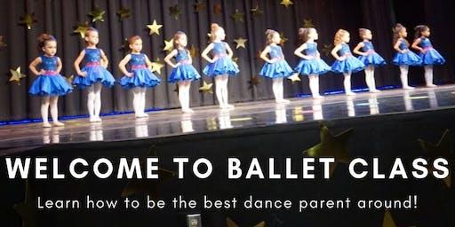 Dance Parent's Workshop - Welcome to Ballet Class