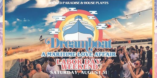 Wicked Paradise Presents: Dreamboat - Labor Day Weekend
