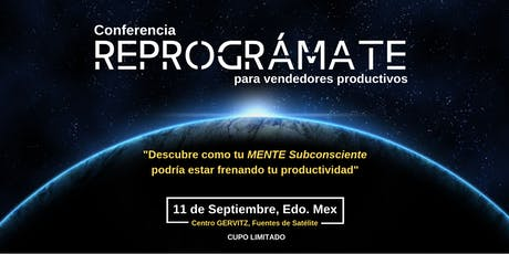 """Conferencia: """"REPROGRÁMATE"""" para Vendedores Productivos tickets"""