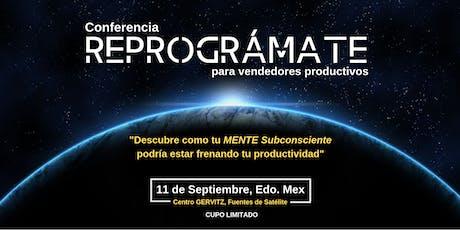 "Conferencia: ""REPROGRÁMATE"" para Vendedores Productivos boletos"