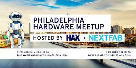 Philadelphia Hardware Meetup tickets