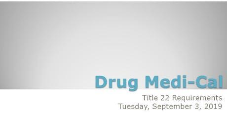 Title 22/Medical Documentation Training tickets