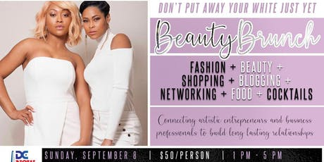"""Supremacy Presents 2019 """"Don't Put Your White Away Just Yet"""" Beauty Brunch tickets"""