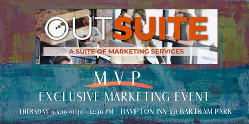 "MVP Exclusive Marketing Event -""Must do"" approach to real estate marketing"