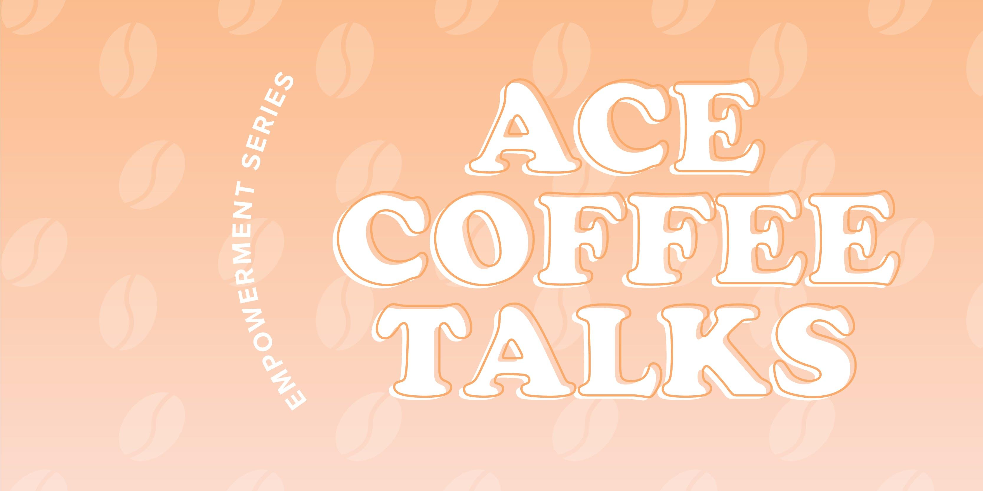 ACE Coffee Talks Edmonton