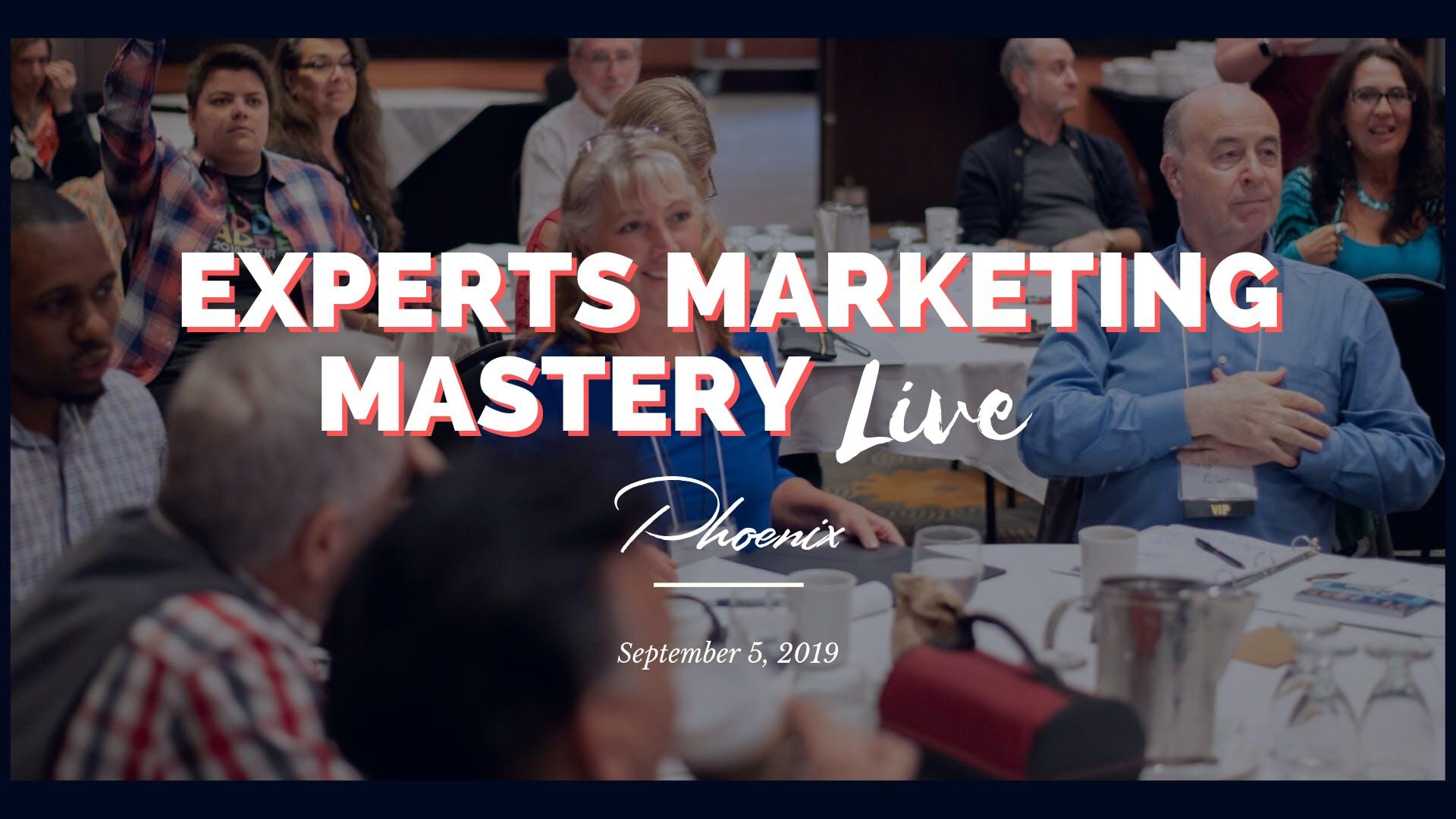 Experts Marketing Mastery Live