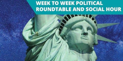 Week to Week Political Roundtable 9/30/19
