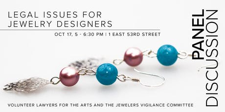 Panel Discussion: Legal Issues for Jewelry Designers tickets