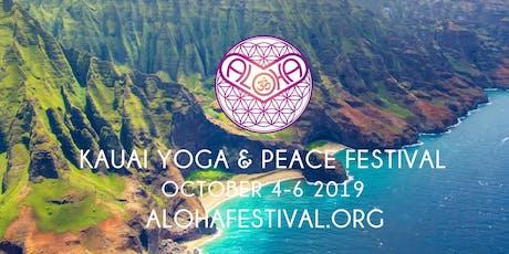 ALOHA Kauai YOGA & PEACE Festival 2019, October 4, 5, 6 tickets