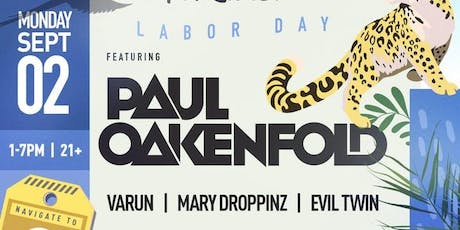 Wicked Paradise Feat. Paul Oakenfold Labor Day Pool Party & BBQ @ Skybar! tickets