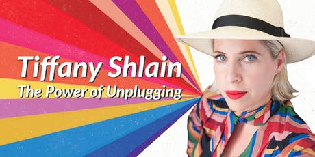 Tiffany Shlain: The Power of Unplugging tickets