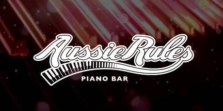 Aussie Rules Duelling Piano bar - Goodlife Spin4kids Fundraiser tickets