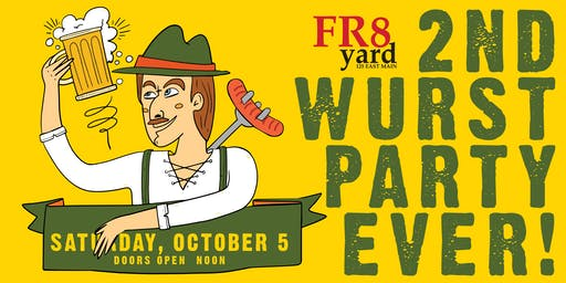 It's Oktoberfest at FR8yard! Introducing THE 2nd WURST PARTY EVER!
