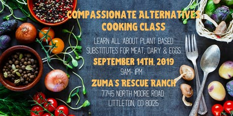 Compassionate Alternatives Plant Based Cooking Class  tickets