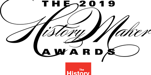 2019 HistoryMaker Awards, Presented by The History Project