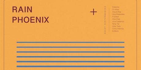 Rain Phoenix residency Vol. 1 + special guests tickets