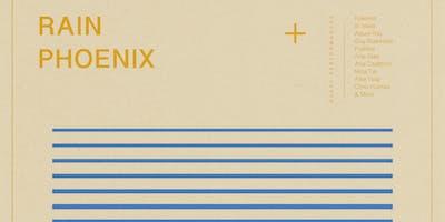 Rain Phoenix residency Vol. 3 + special guests